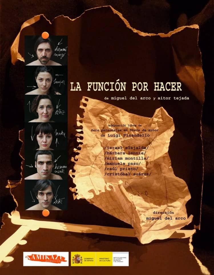 Cartel de la obra La función por hacer dirigida por Miguel del Arco y representada en el Teatro Pavón Kamikaze