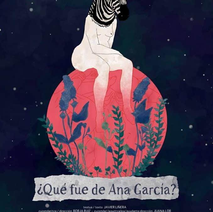 Cartel de la obra que se critica Que fue de Ana García